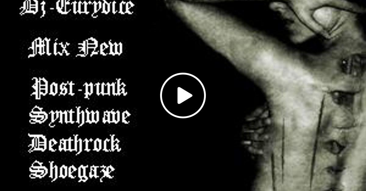 Mix New Post-Punk, Synthwave, Deathrock, Shoegaze (Part 98) Mars