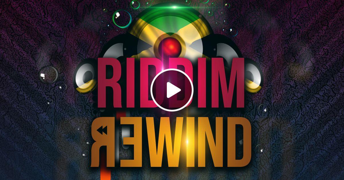 RIDDIM REWIND by Tophaz | Mixcloud
