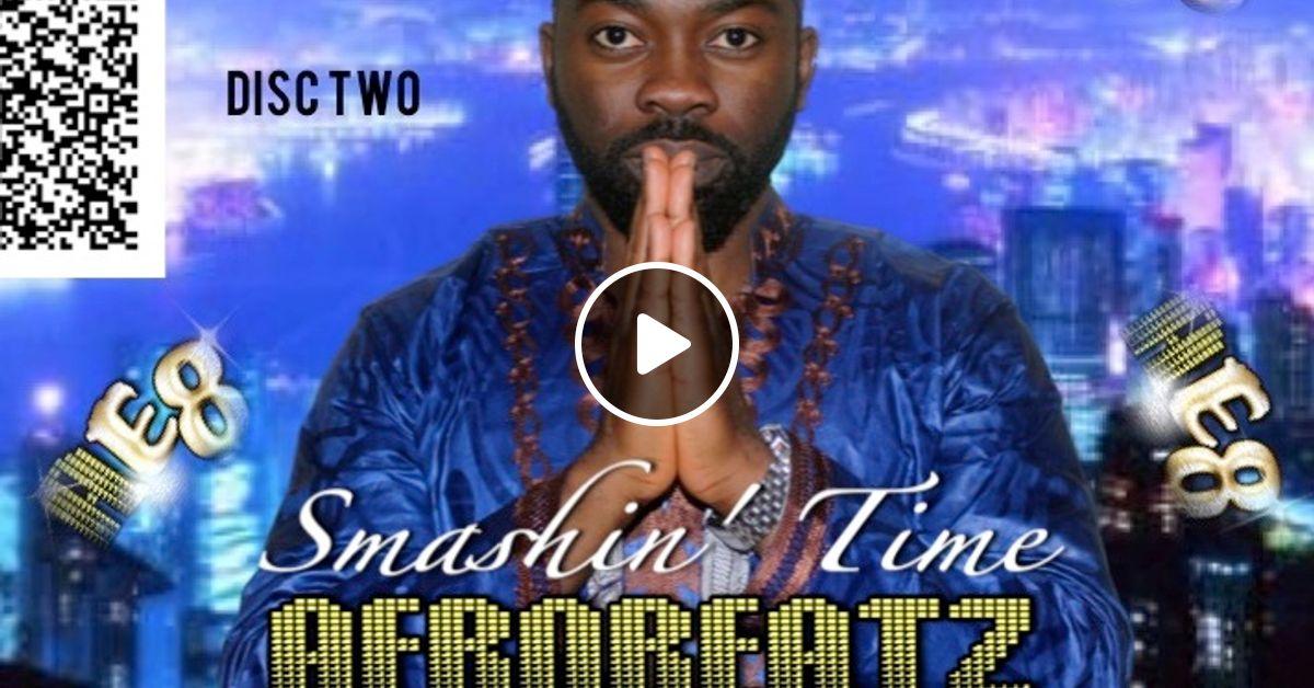 DJ Wal - Smashin' Time (Afrobeatz Edition 8) Disc 2 by DJ