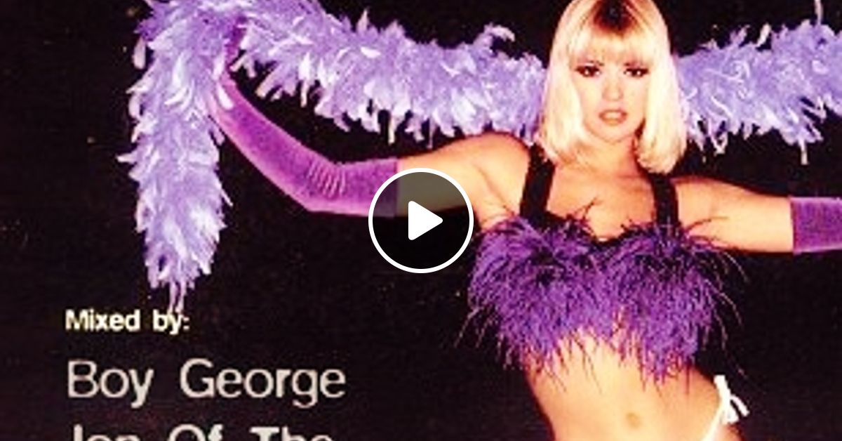 Boy george fantazia the house collection vol 2 by for Classic 90s house vol 2