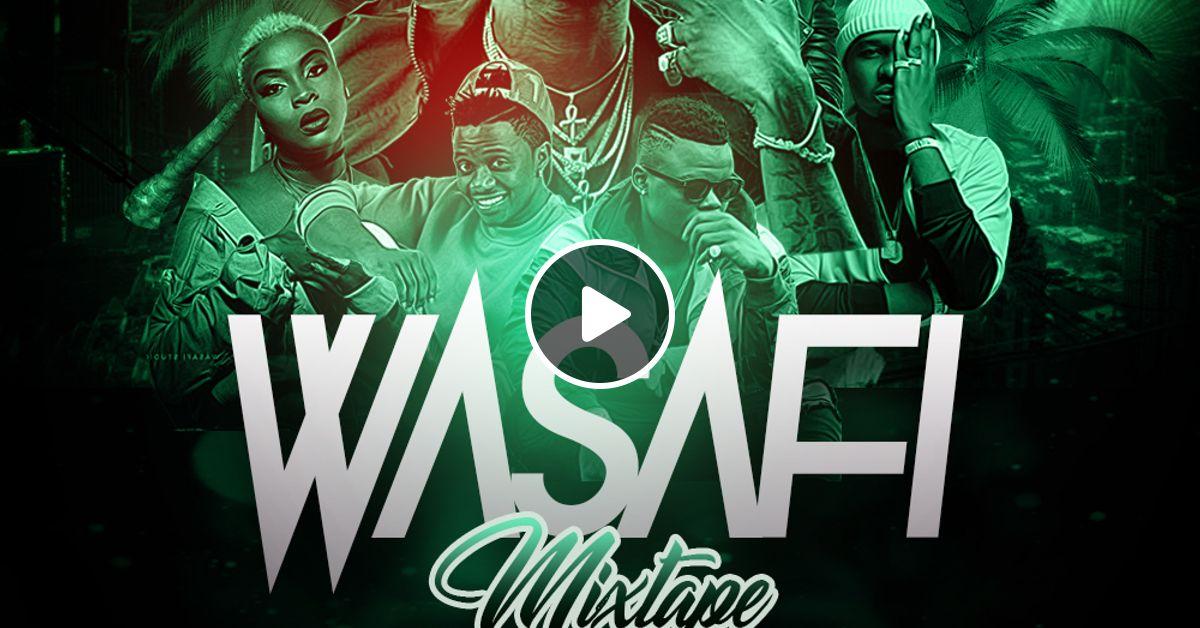 WASAFI MIXTAPE - NIJJØH REALEST by NIJJØH REALEST | Mixcloud
