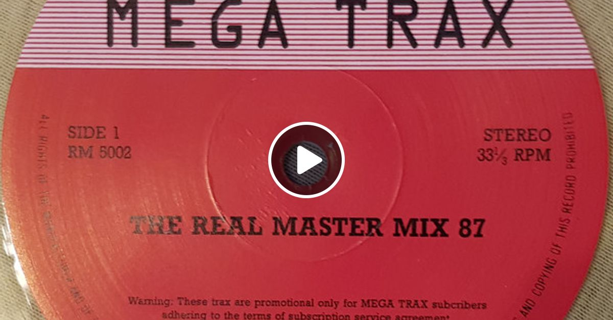 Mega Trax (Series 1 - Prog 2) - (Side A) The Real Master Mix 87 by