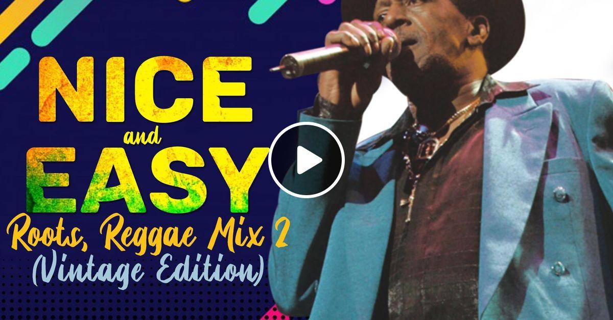NICE n' EASY ROOTS REGGAE MIX VOL 2 (VINTAGE EDITION) By SELEKTA
