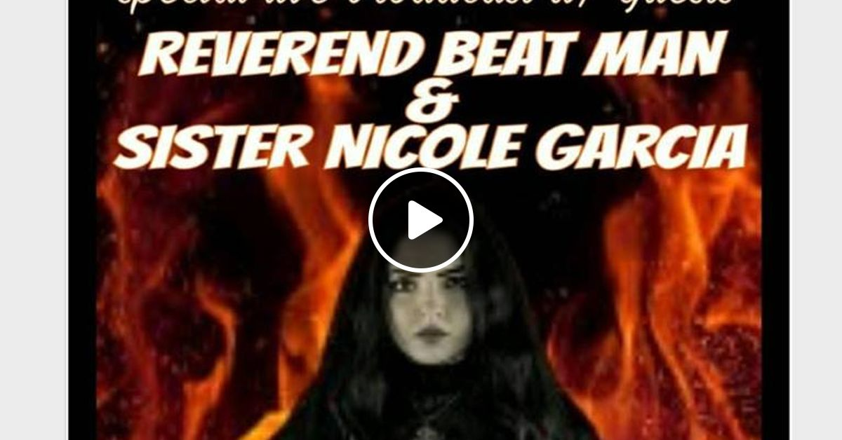 Vinyl Record Association W Special Guests Reverend Beat Man Nicole Garcia By Radiocore