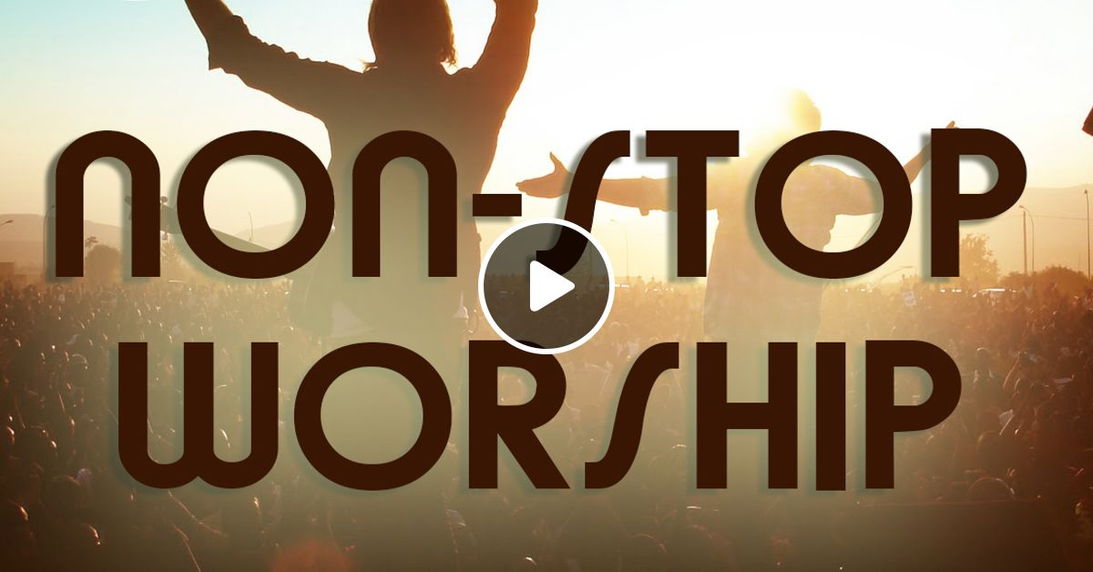 Hillsong 6 Hours Non-Stop by Jan Zee | Mixcloud