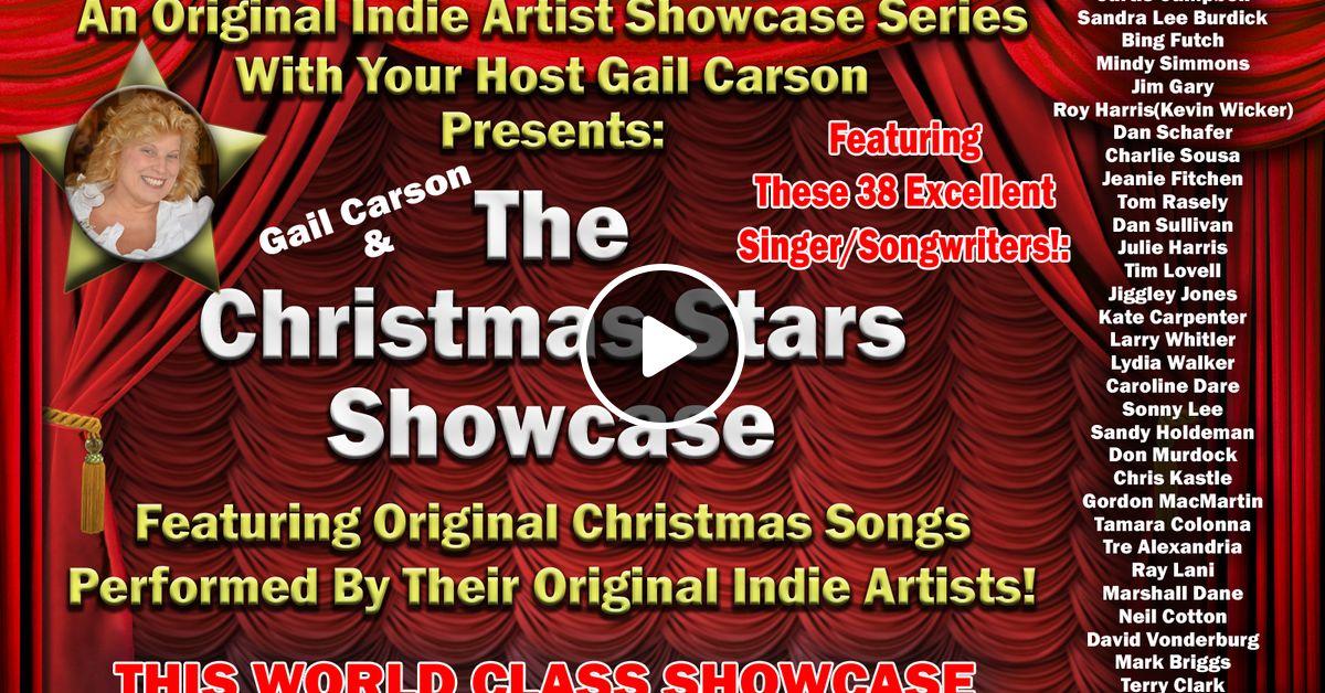 the gail carson show 17 christmas stars showcase 1a indie artists original christmas songs by gail carson mixcloud - Original Christmas Songs