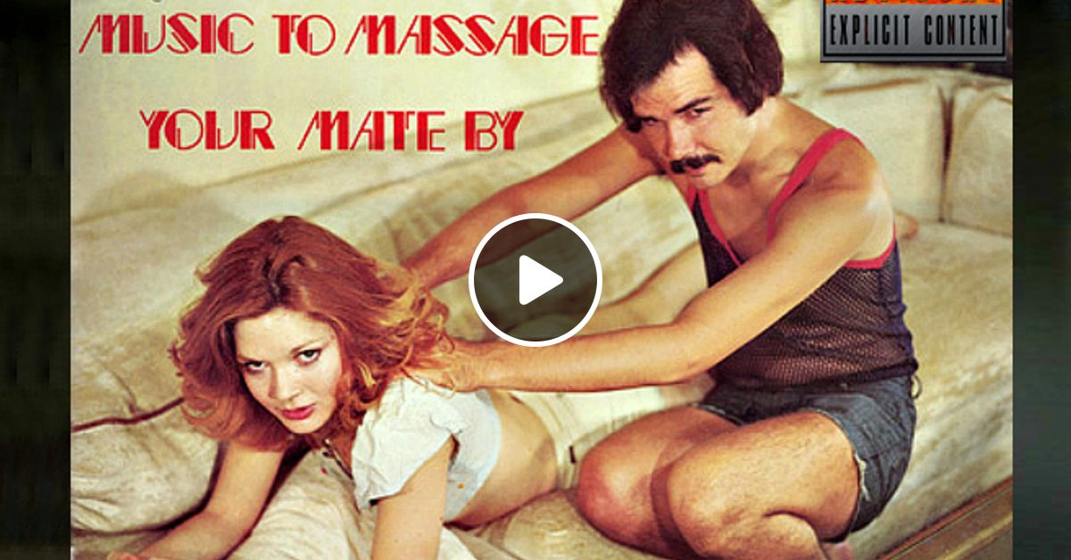 Are Music to massage your mate by