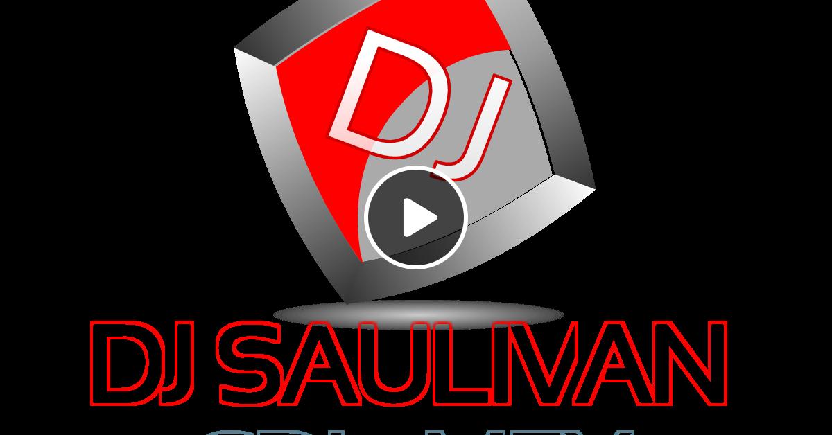 el chapo de sinaloa megamix dj  saulivan by djsaulivan