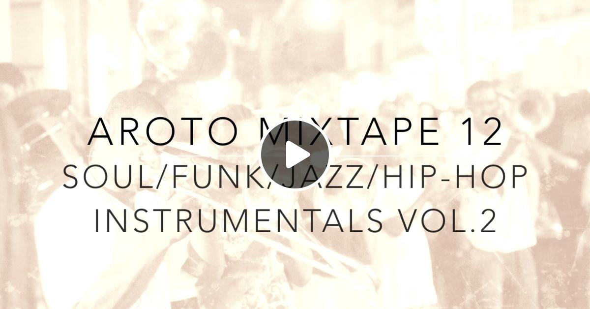 Soul / Funk / Jazz / Hip-Hop Instrumentals Vol 2 - Mixtape