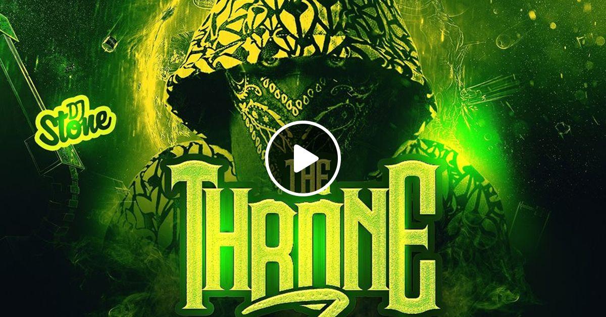 THE THRONE 7(DJ STONE) by DEEJAYSTONE254 | Mixcloud