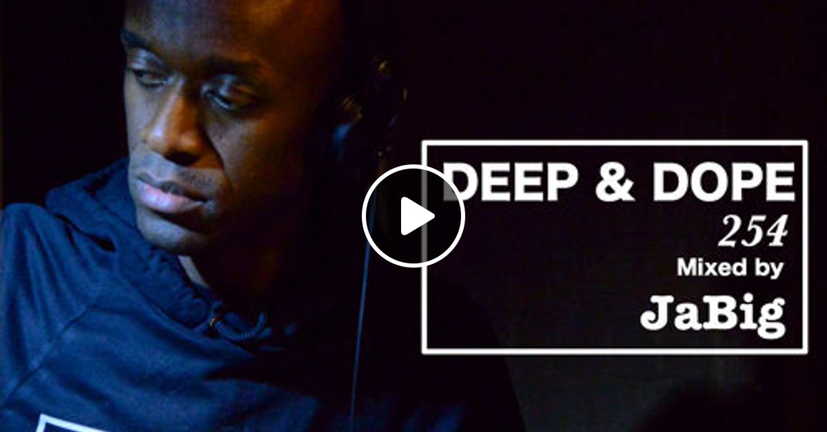 Deep House Garage Style Upbeat Mix By Jabig Deep Dope