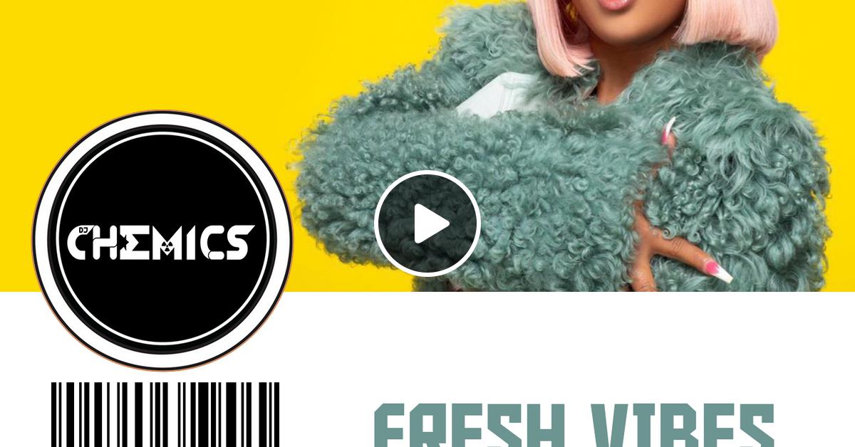 Fresh Vibes #8 l June 2019 l Dancehall Hip Hop R&B Latin