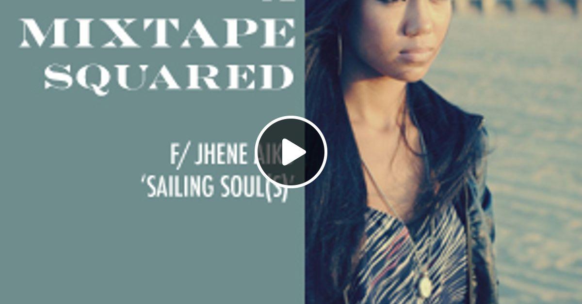 jhene aiko sailing souls mixtape