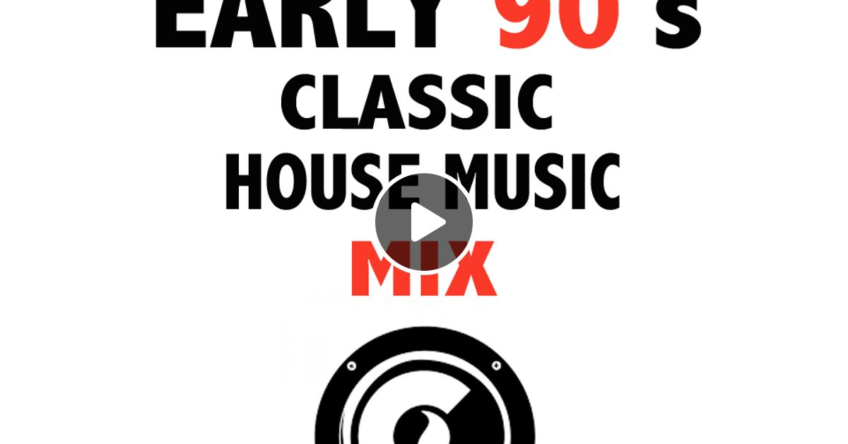 Dj shirba early 90s classic house music mix by bachir for Old house music classics