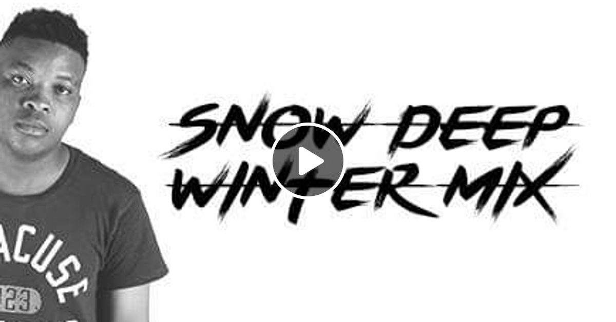 Snow Deep - Winter Mix 2017- South African - Deep House by Tieho