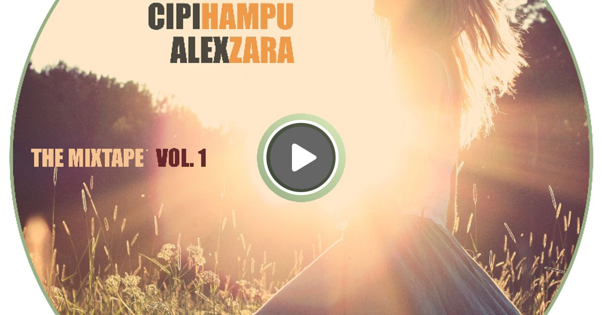 Backyard Party Mixtape Vol 1 By Cipi Hampu