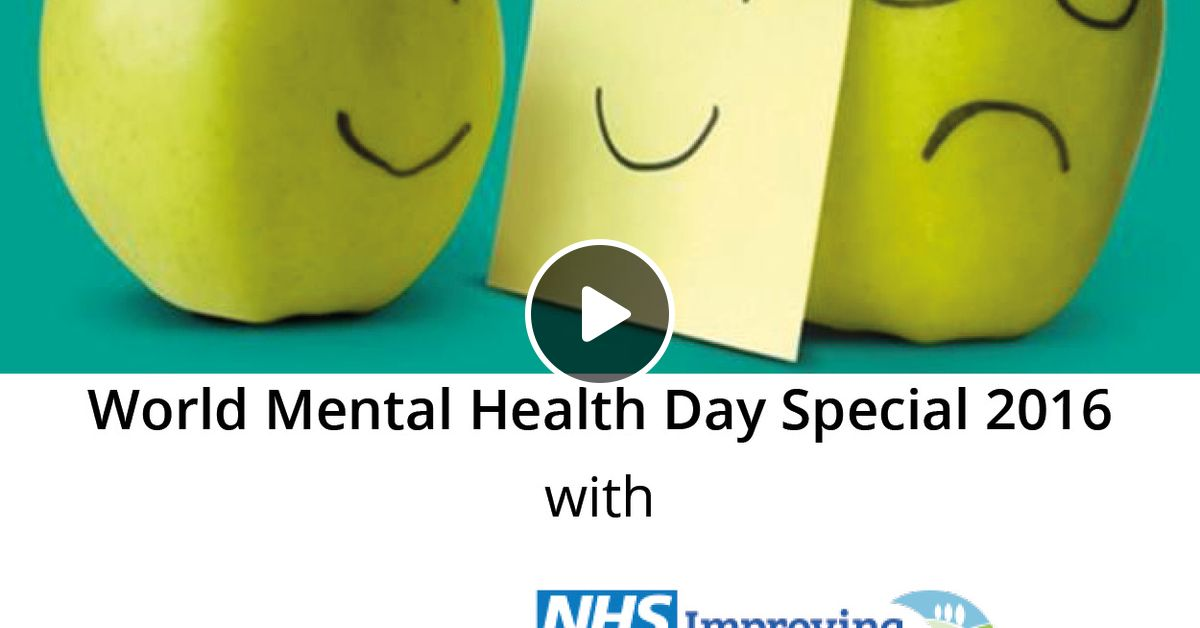 World Mental Health Day 2016 Special