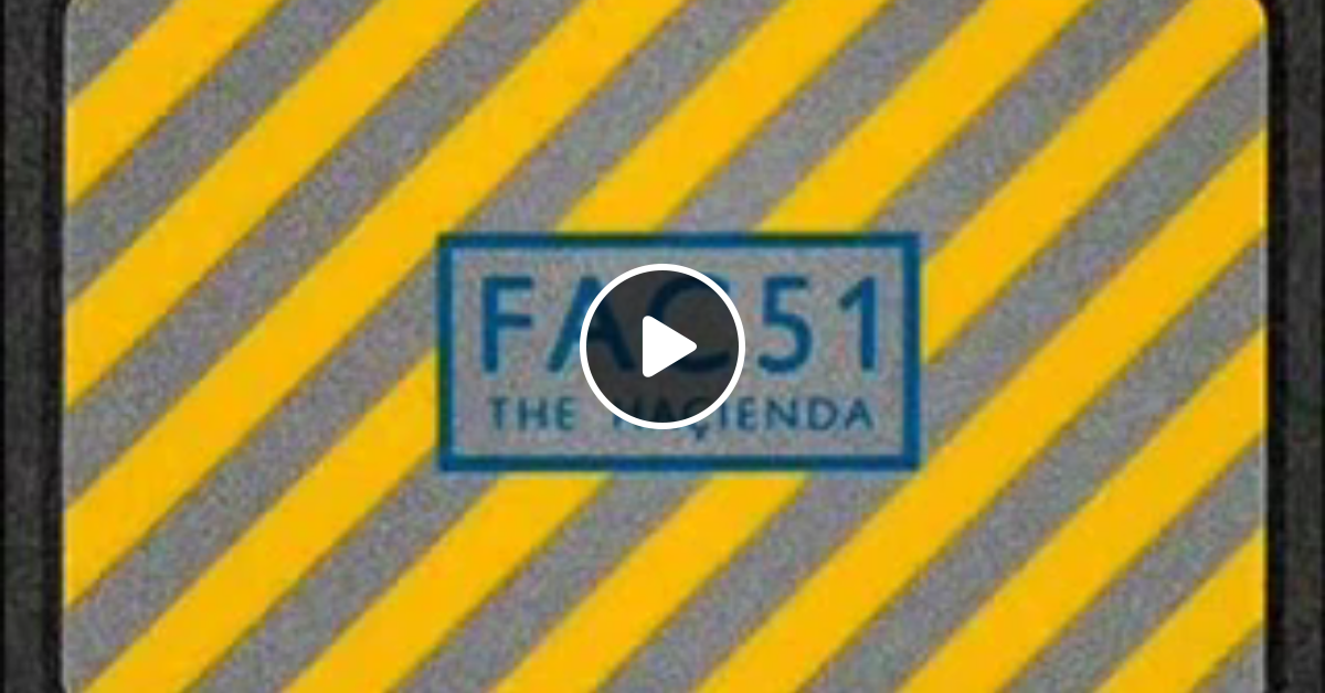 john digweed hacienda 1993 by classic house mixes mixcloud