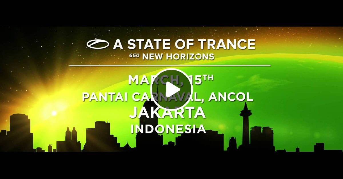 Various Artists - State of Trance 650: New Horizons ...