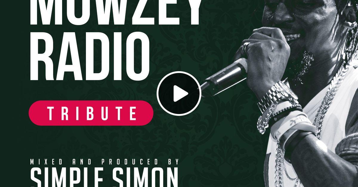 Mowzey Radio - Tribute by Supremacy Sounds | Mixcloud