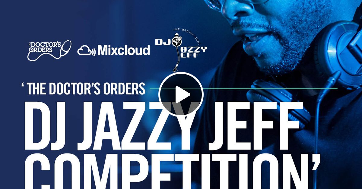 DJ Step One - The Doctor's Orders / Jazzy Jeff Competition