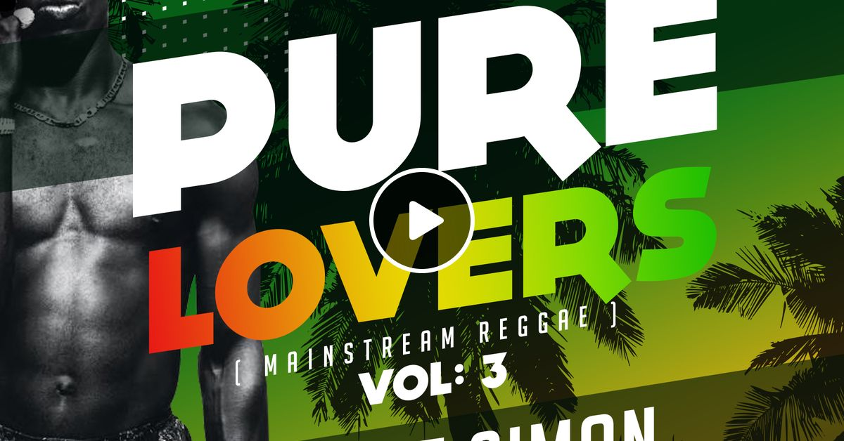 Pure Lovers Vol 3 - Mainstream Reggae by Supremacy Sounds