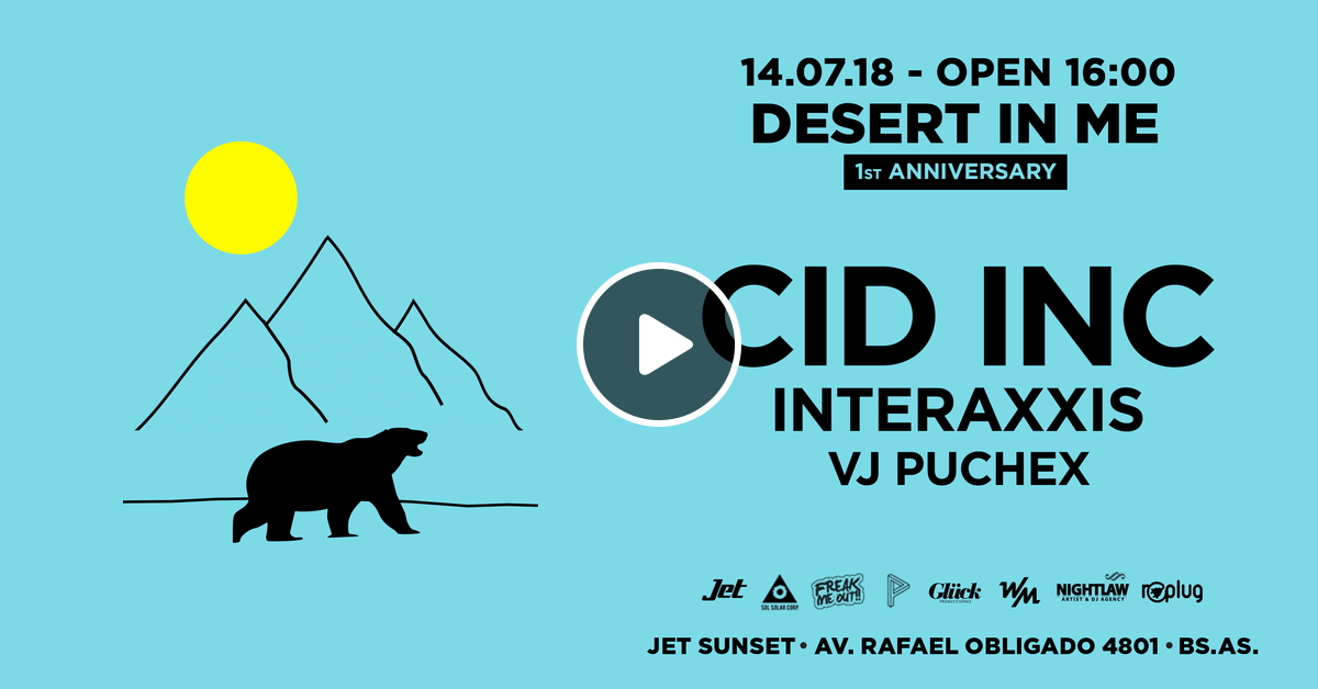 Cid Inc Part 1 - live @ Desert In Me 1st Anniversary (Buenos