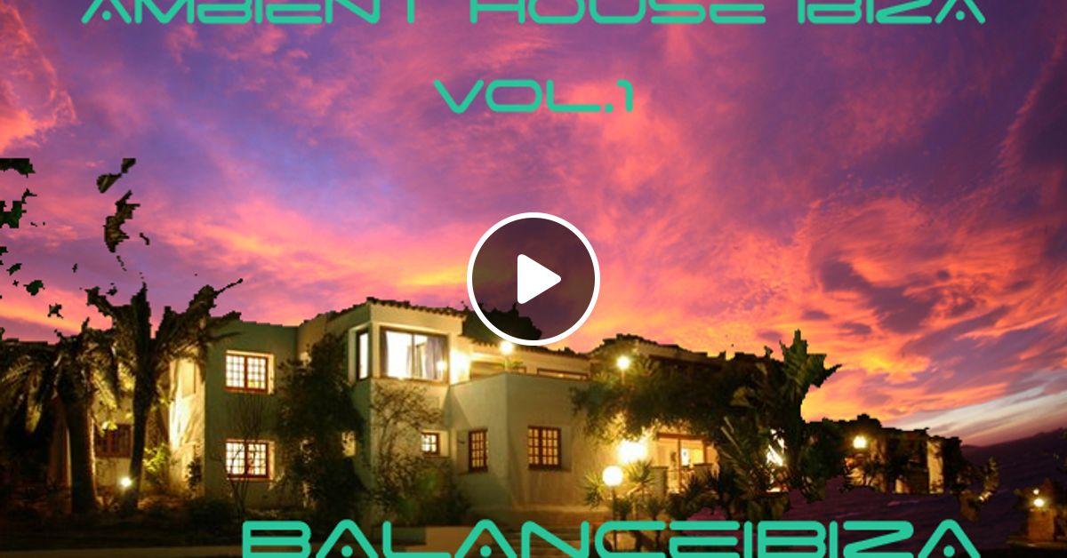 Catwalk ambient house ibiza i by dj ingo zen mixcloud for Ambient house