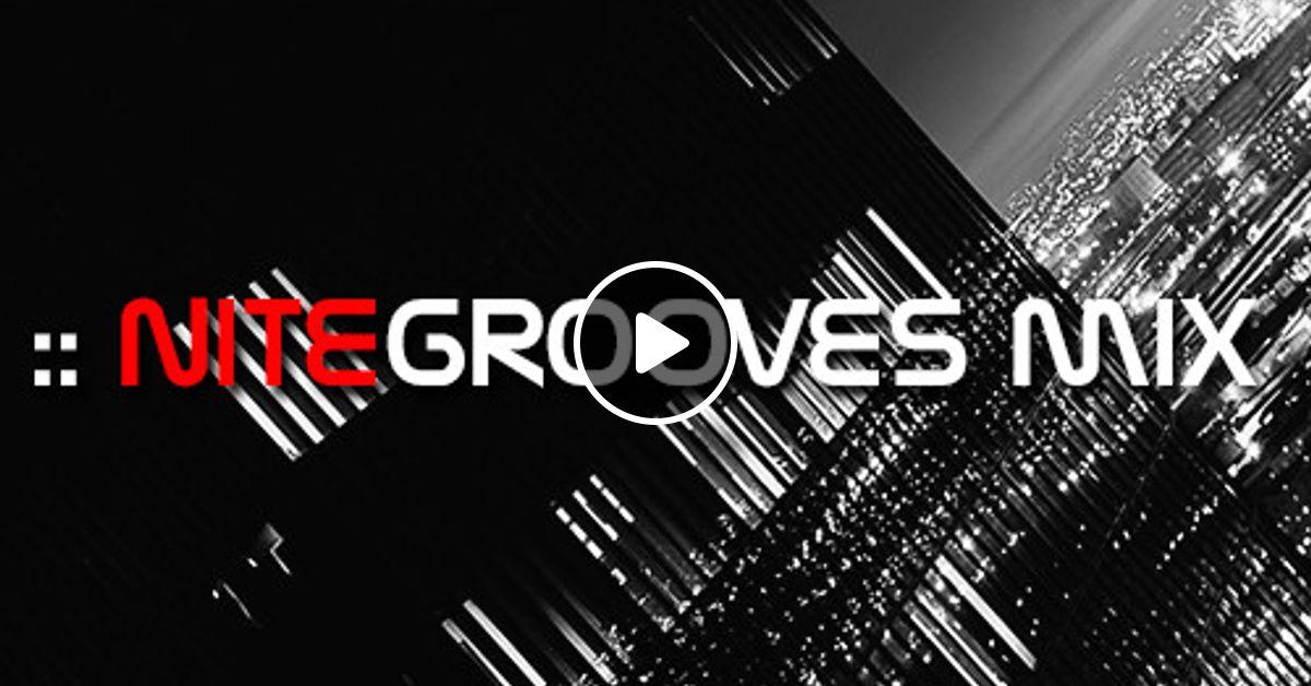 nitegrooves mix | Deep House, Deep Tech House, Melodic