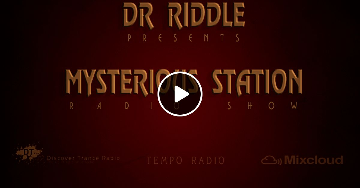 Mysterious Station 063 (04 10 2015) by Dr Riddle (Trance