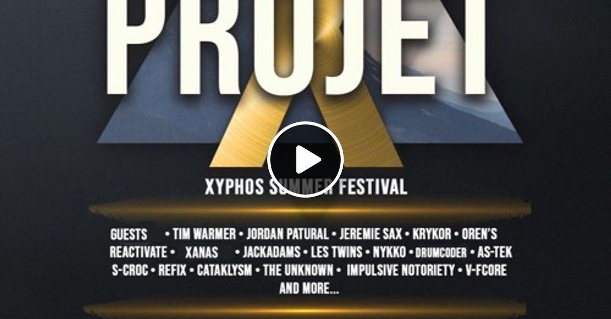 Projet X Xyphos Summer Festival Contest - QTNT [EDM Contest