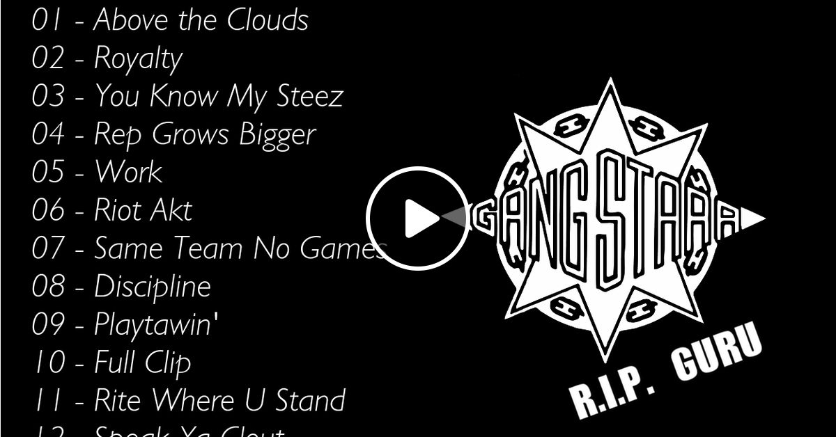 C Stylez presents Gang Starr - You Know My Steez Mixtape