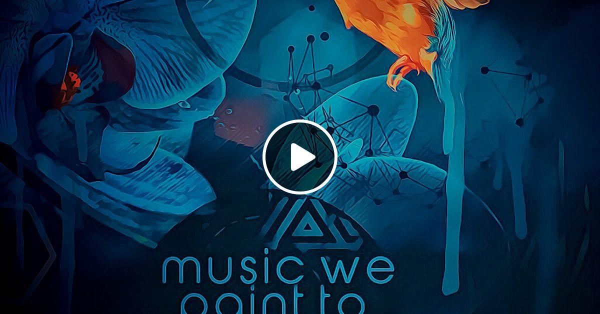 MUSIC WE PAINT TO pt2 -DJ Leighton Moody-Soulsideup by DJ