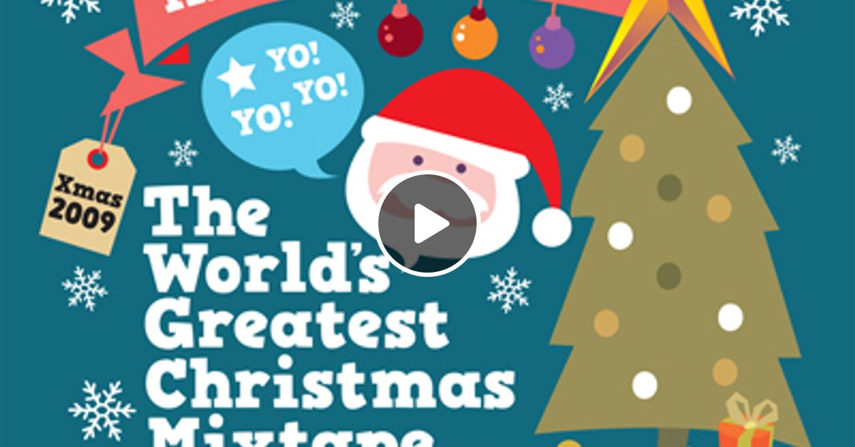 World's Greatest Christmas Mixtape pt2 (Marc Hype) by Marc Hype
