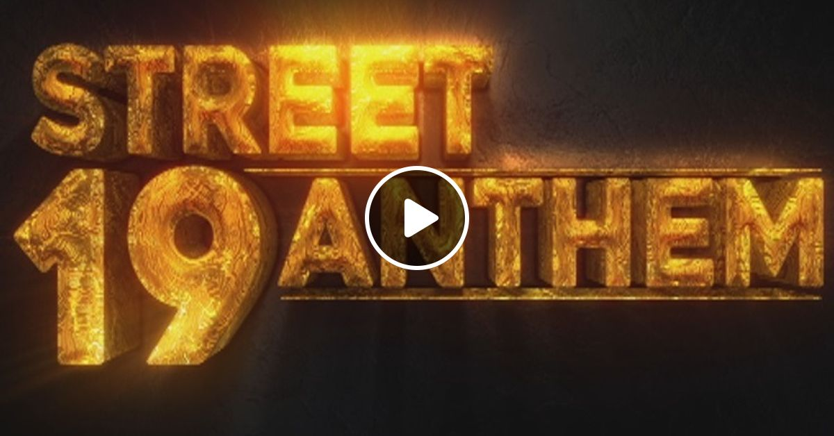 Dj Kalonje presents Street Anthem 19 by deejaykalonje | Mixcloud