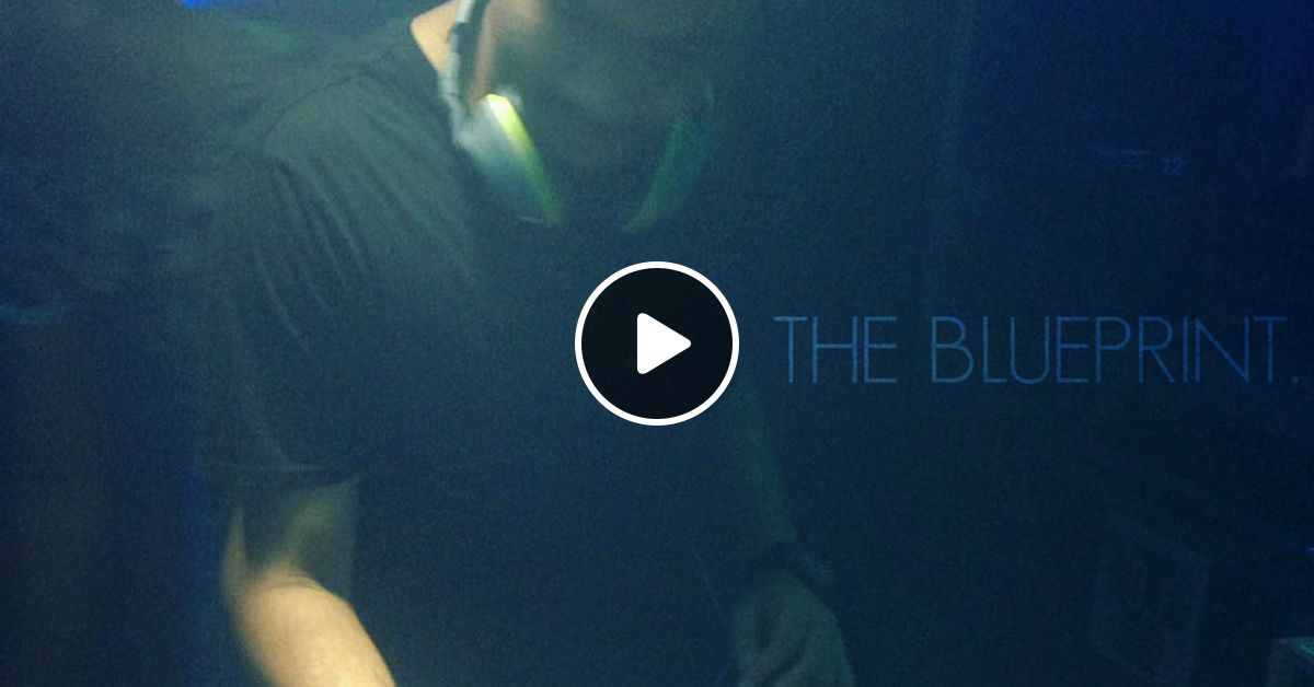 A jay the blueprint 09122016 live set by a jay sl mixcloud malvernweather Image collections