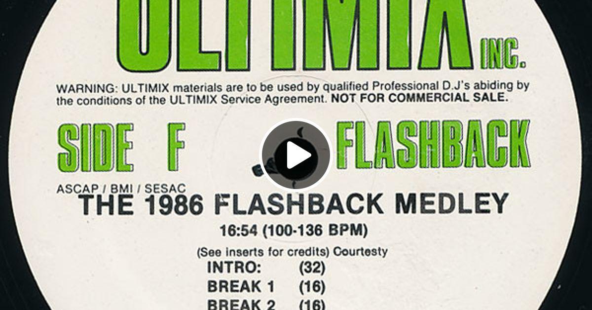 Ultimix Vol  8 The 1986 Flashback Medley by MFY | Mixcloud