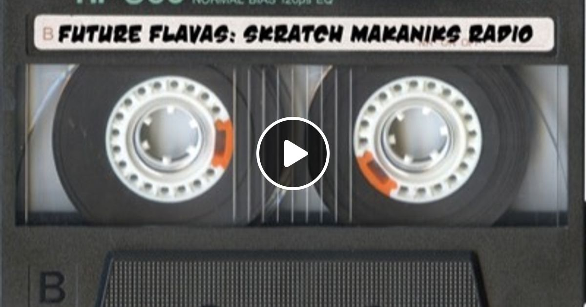 EXCEL - Skratch Makaniks Radio for Future Flavas (3/2006) by