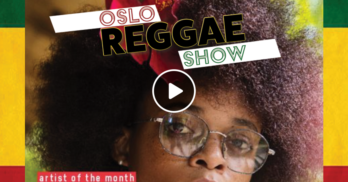 Oslo Reggae Show - Global Reggae Charts - Top 20 Albums and Singles