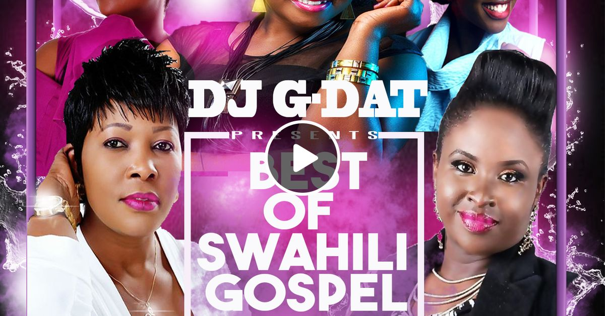NEW BEST OF SWAHILI GOSPEL MIX vol 1 [Christina Shusho
