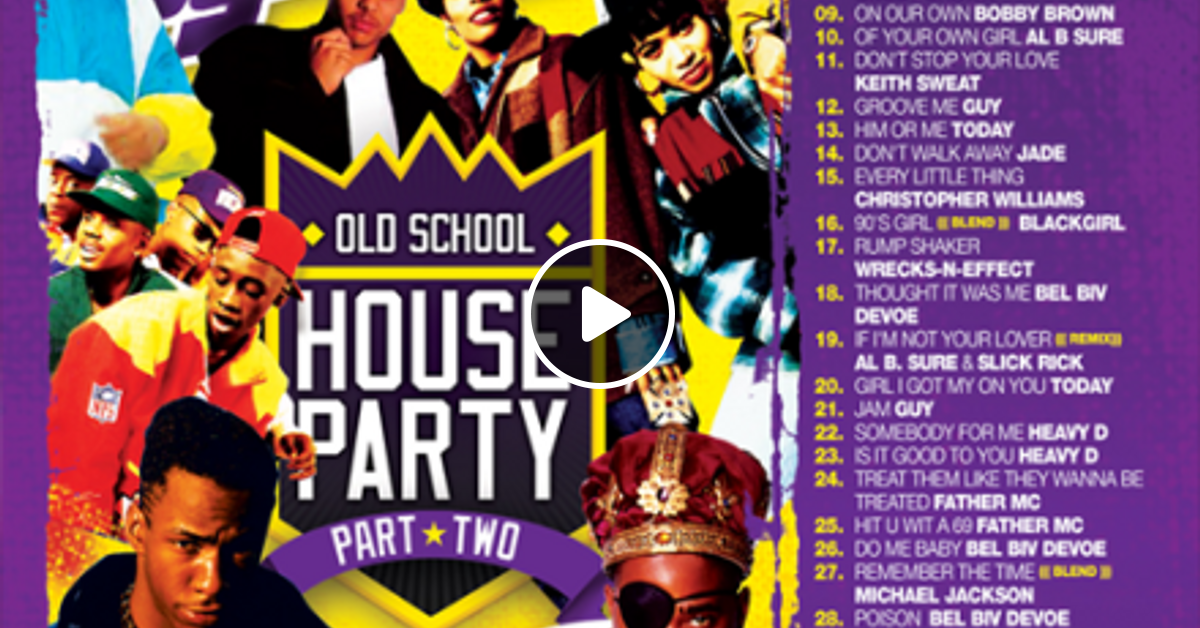 Dj ty boogie old school house party vol 2 2008 by j for Classic house party songs
