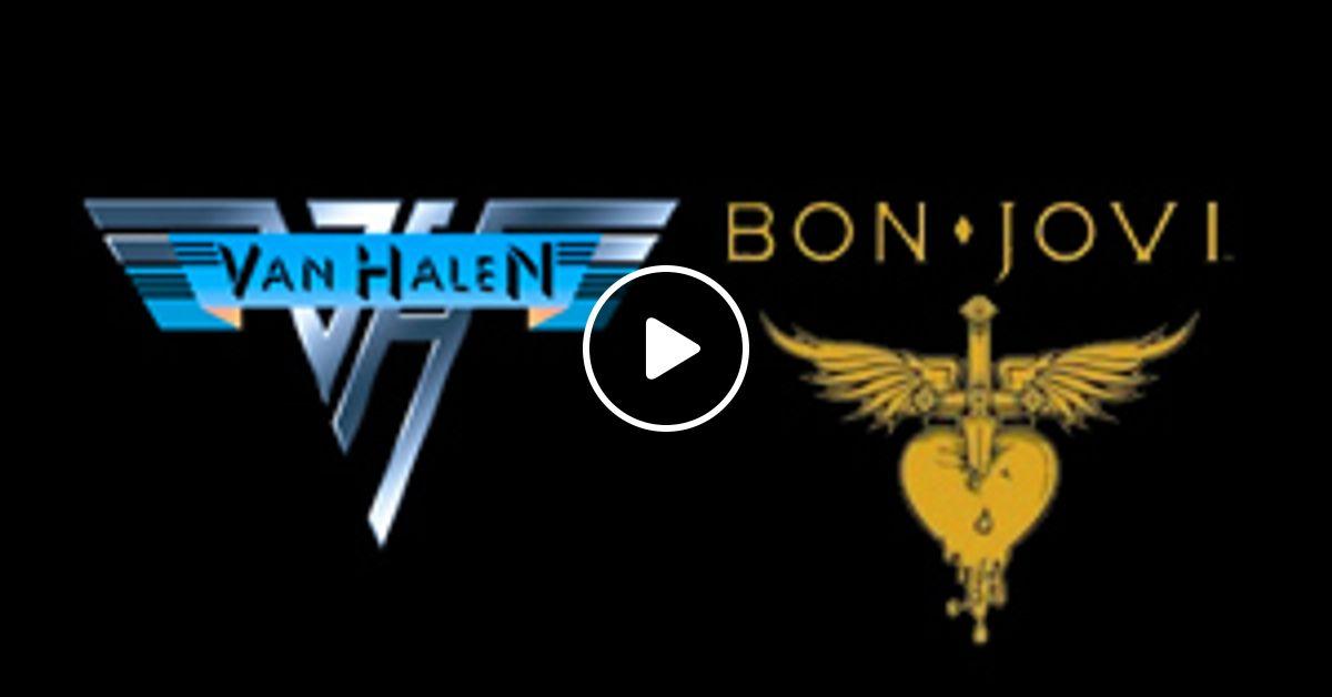 Van Halen E Bon Jovi By Vanderlei Schiavolin Mixcloud