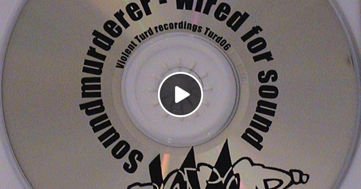 soundmurderer wired for sound