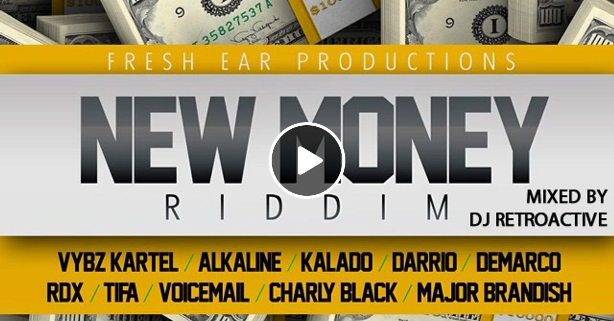 New Money Riddim Mix [Fresh Ear Prod] August 2014 by DJ