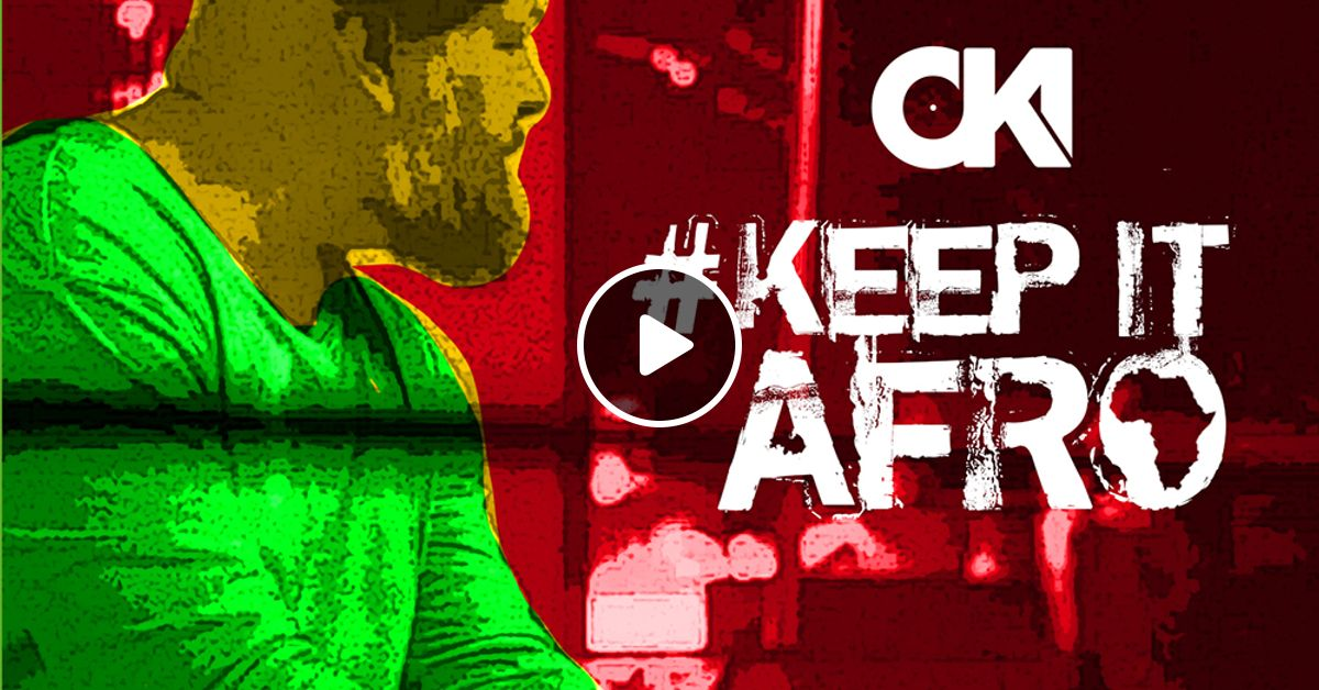DJ OKI - #KEEP IT AFRO I // SUMMER 2019 // AFRO // AFROBEAT