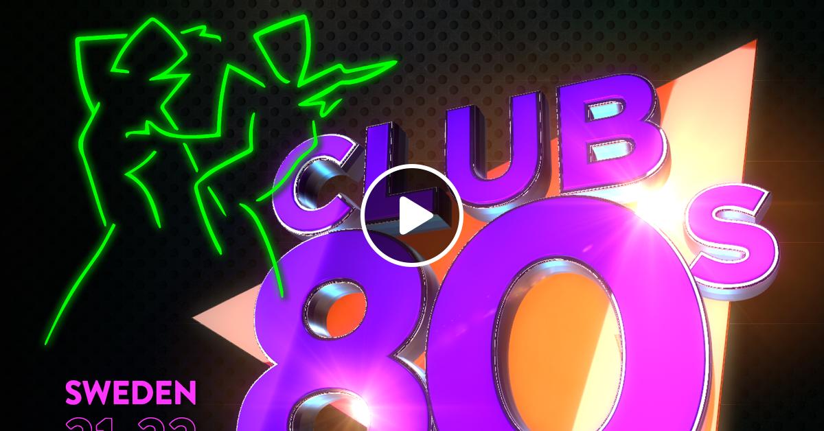 Club 80s Mixcloud #14 290918 by CLUB80sOFFICIAL | Mixcloud