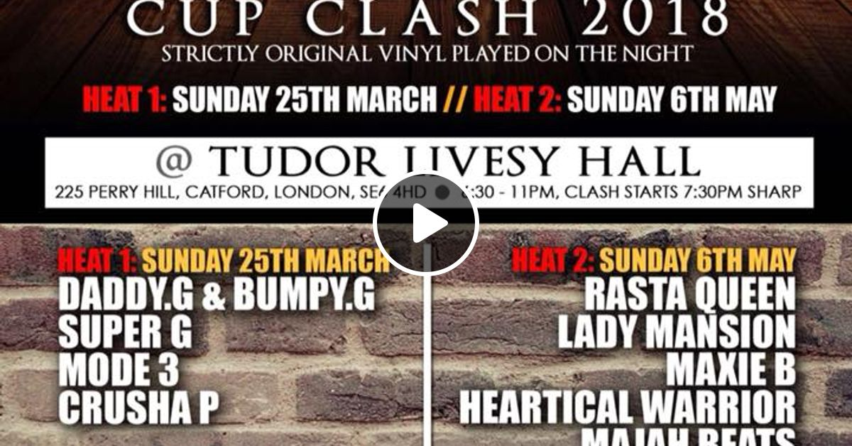 Revival Reggae and Lovers Rock Cup Clash 2018 (heat 2