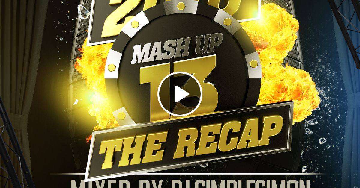 MashUp 13 - The Recap Best Of 2016 by Supremacy Sounds