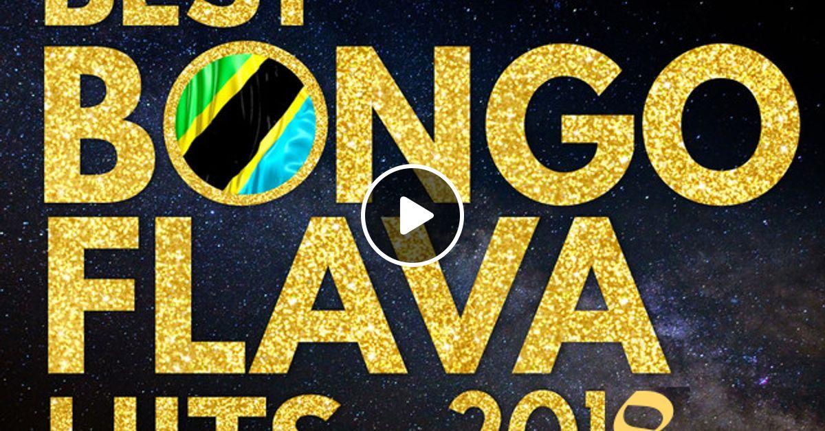 Best Bongo Flava Hits 2018 (DJ Kanji) by DJ Kanji | Mixcloud