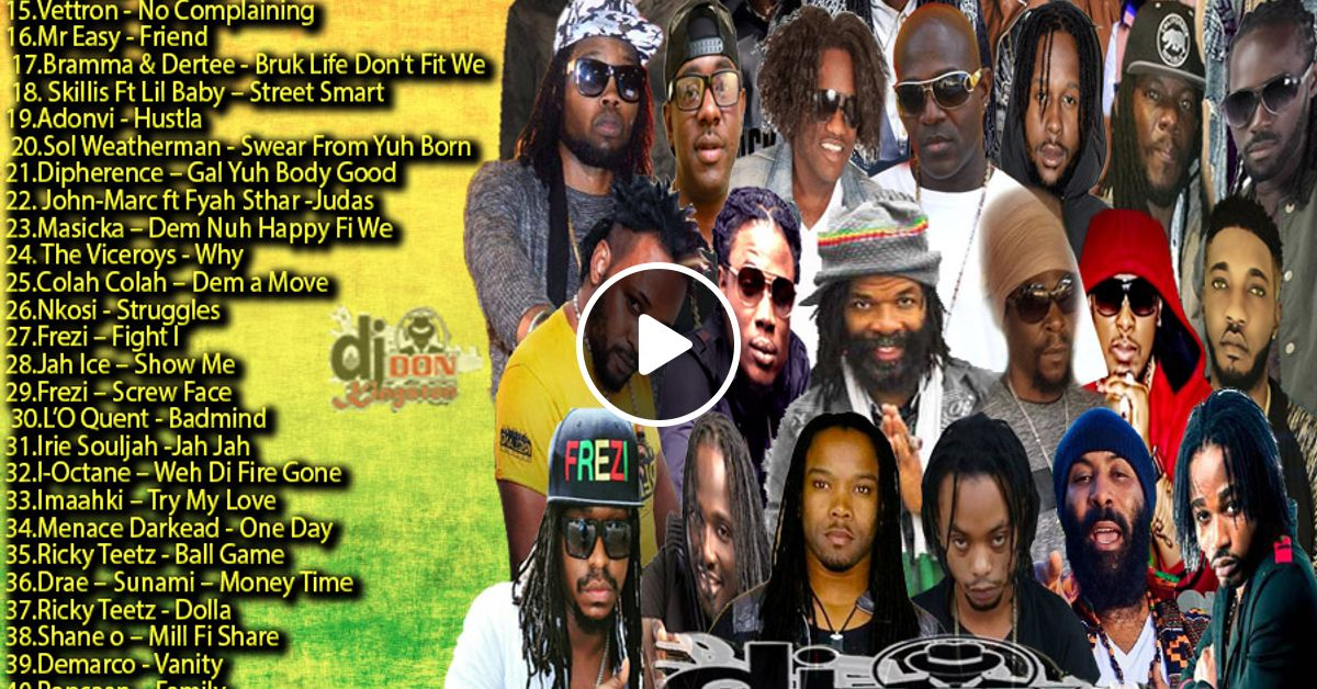 Dj Don Kingston Reggae Dancehall Mix 2018 by djdonkingston